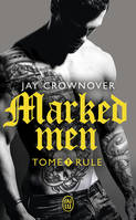 Marked men / Rule / Fantasme
