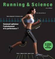Running & science / comment optimiser l'entraînement et la performance ?