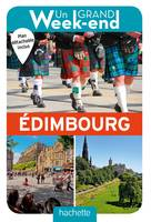 Guide un Grand Week-end à Edimbourg