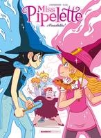 2, Miss Pipelette - tome 02