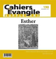 CAHIERS EVANGILE - NUMERO 190 ESTHER -SUPPLEMENT-