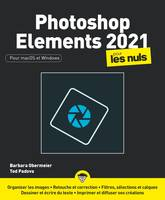 Photoshop Elements 2021 pour les Nuls