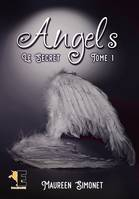 Angels tome 1, Le Secret