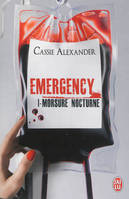 Emergency, 1, Morsure nocturne, Emergency