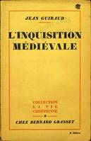 L'inquisition médiévale.