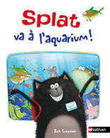 Splat le chat, 7, Splat va à l'aquarium ! Album Dès 4 ans