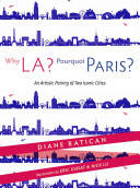 Why LA, pourquoi Paris ?