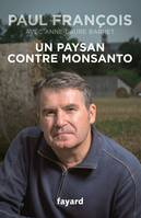 Un paysan contre Monsanto