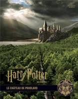 LA COLLECTION HARRY POTTER AU CINEMA, VOL. 6 : LE CHATEAU DE POUDLARD