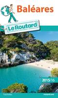 Guide du Routard Baléares 2015/2016