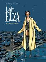 1, Lady Elza - Tome 01, Excentric Club