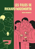 Les Folies de Richard Wadsworth