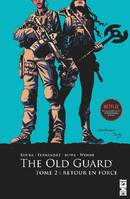 The Old Guard - Tome 02, Retour en force