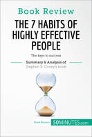 Book Review: The 7 Habits of Highly Effective People by Stephen R. Covey, The keys to success