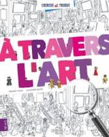 TRAVERS L'ART
