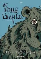 A TALE FROM INK TO BEAR - 1/2 - THE RING BEARER - PART ONE - A TALE FROM INK TO BEAR 2019