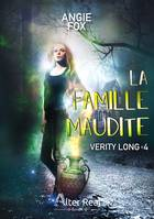 La famille maudite, Verity Long, T4