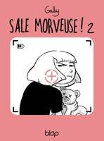 Sale morveuse !, 2, Free as a bird