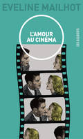 l'amour au cinema