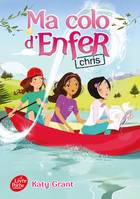 Ma colo d'enfer - Tome 4, Chris
