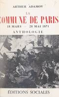 La Commune de Paris : 18 mars-22 mai 1871, Anthologie