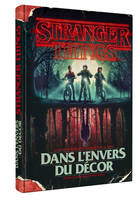 STRANGER THINGS - DANS L'ENVERS DU DECOR