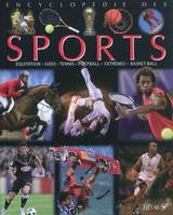 encyclopedie des sports, équitation, judo, tennis, football, extrêmes, basket-ball