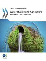 Water Quality and Agriculture, Meeting the Policy Challenge