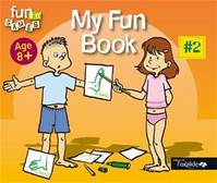 My fun book, My Fun Book - N° 2, #2, Age 8 +