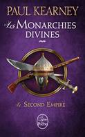 4, Le Second Empire (Les Monarchies divines, Tome 4)