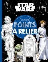 STAR WARS - Les Ateliers - Points à relier, .