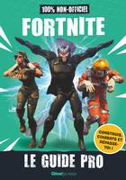 Fortnite - Le guide pro non-officiel