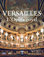 versailles l opera royal, l'Opéra royal