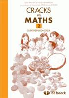 CRACKS EN MATHS 2 - GUIDE METHODOLOGIQUE