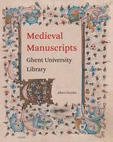 MEDIEVAL MANUSCRIPTS GHENT UNIVERSITY LIBRARY - ENGLISH