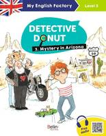 MY ENGLISH FACTORY - Detective Donut 3. Mystery in Arizona (Level 3)