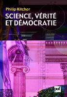 SCIENCE, VERITE ET DEMOCRATIE