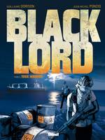 Black Lord - Tome 02, Toxic Warrior