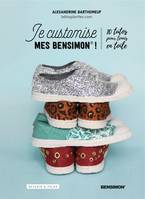 Je customise mes Bensimon, 10 tutos pour tennis en toile
