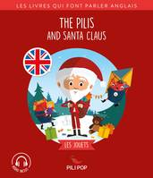 The Pilis and Santa Claus, Les jouets