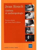 JEAN ROUCH CINEMA ET ANTHROPOLOGIE