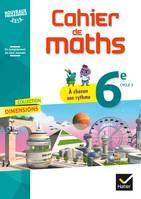 6è CAHIER DE MATHS