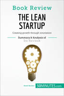 Book Review: The Lean Startup by Eric Ries, Creating growth through innovation