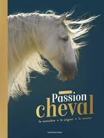 Passion cheval / l'encyclo