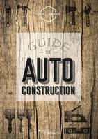 Guide de l'autoconstruction