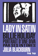 Lady in satin / Billie Holiday, portrait d'une diva par ses intimes