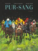 Pur-sang - Tome 02