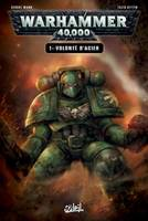 Warhammer 40 000 T01 Will Of Iron