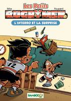 2, Les petits Rugbymen - poche tome 2 - L'interro et la surprise, L'interro et la surprise