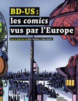 BD US / les comics en Europe